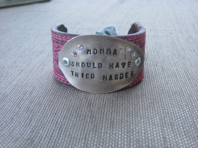 Momma Should Have Tried Harder Hand Stamped Vintage Spoon/Leather Bracelets