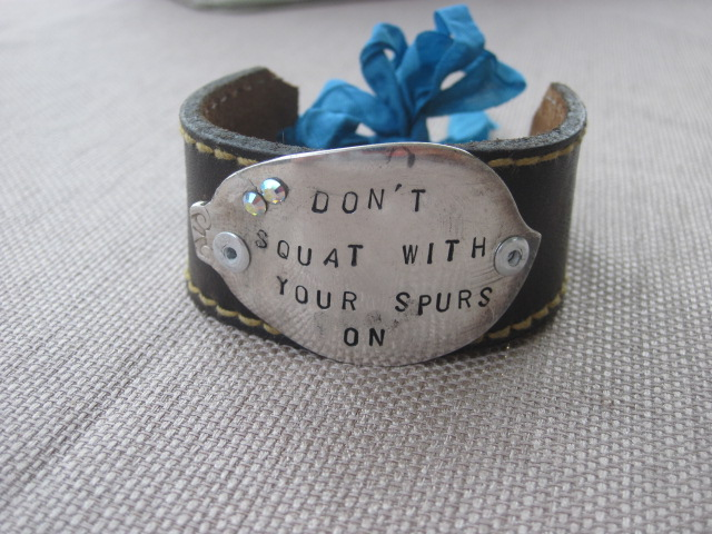 Don't Squat With Your Spurs On Hand Stamped Vintage Spoon/Leather Bracelets