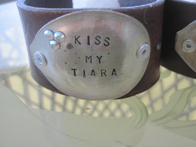 Kiss My Tiara Hand Stamped Vintage Spoon/Leather Bracelets