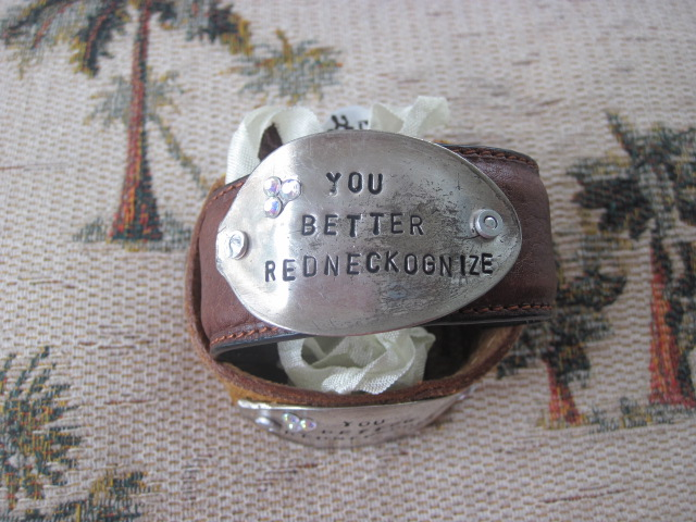 You Better Redneckognize Hand Stamped Vintage Spoon/Leather Bracelets