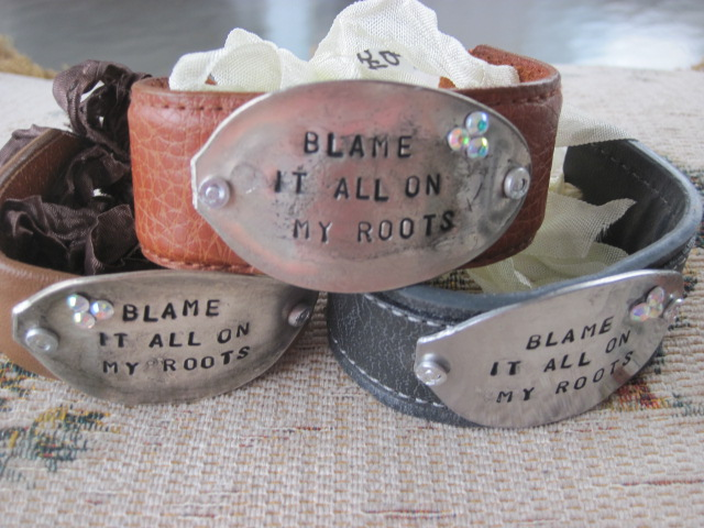 Blame It All On My Roots Hand Stamped Vintage Spoon/Leather Bracelets