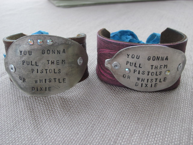 You Gonna Pull Them Pistols or Whistle Dixie Hand Stamped Vintage Spoon/Leather Bracelets