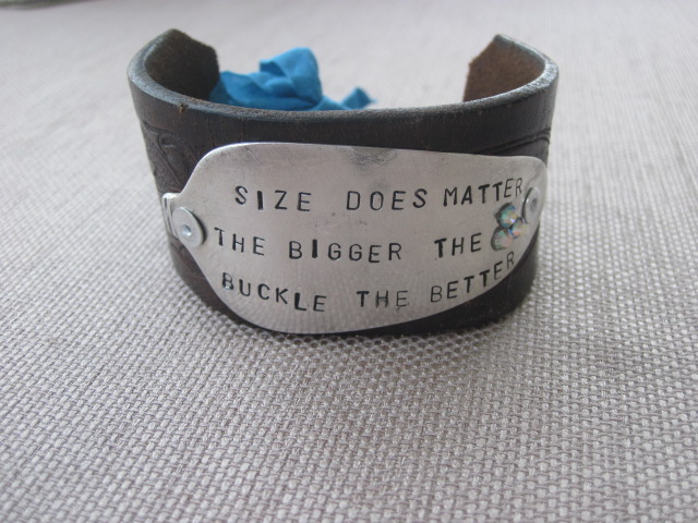 Size Does Matter The Bigger The Buckle The Better Hand Stamped Vintage Spoon/Leather Bracelets