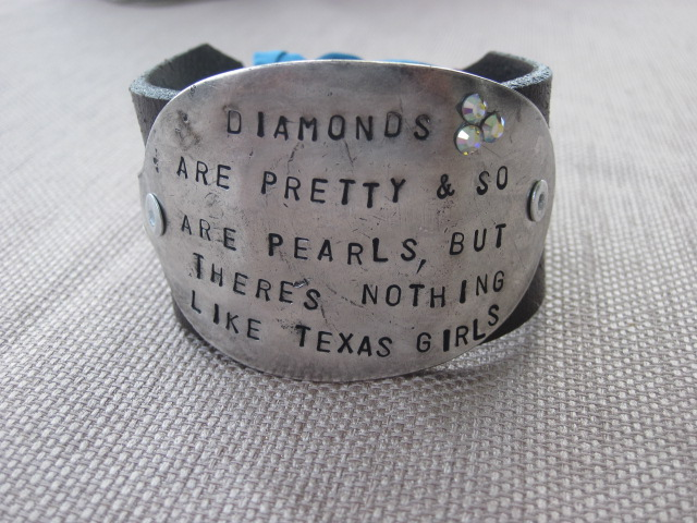 Diamonds Are Pretty & So Are Pearls, But There's Nothing Like Texas Girls Hand Stamped Vintage Spoon/Leather Bracelets