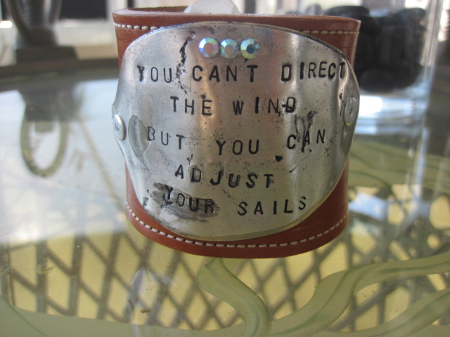 You Can't Direct The Wind But You Can Adjust Your Sails Hand Stamped Vintage Spoon/Leather Bracelets