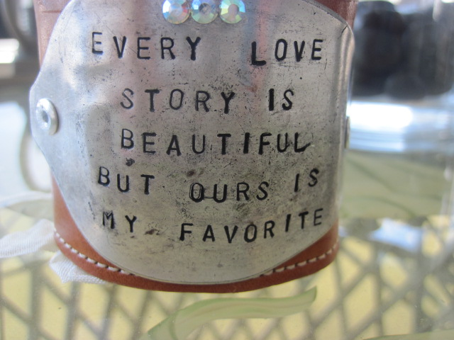 Every Love Story Is Beautiful But Ours Is My Favorite Hand Stamped Vintage Spoon/Leather Bracelets