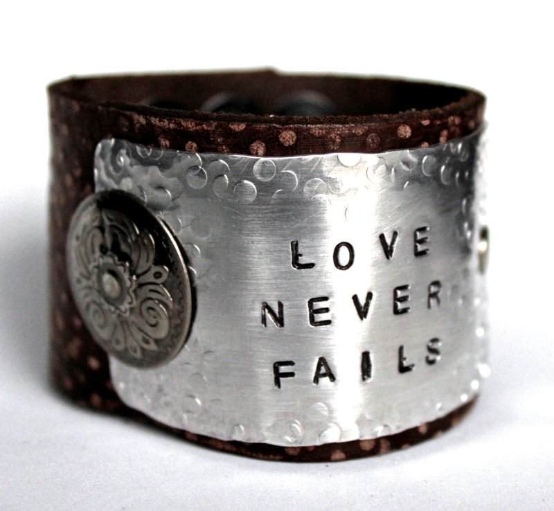 Distressed CUFF Bracelet with Stamped Metal Love Never Fails